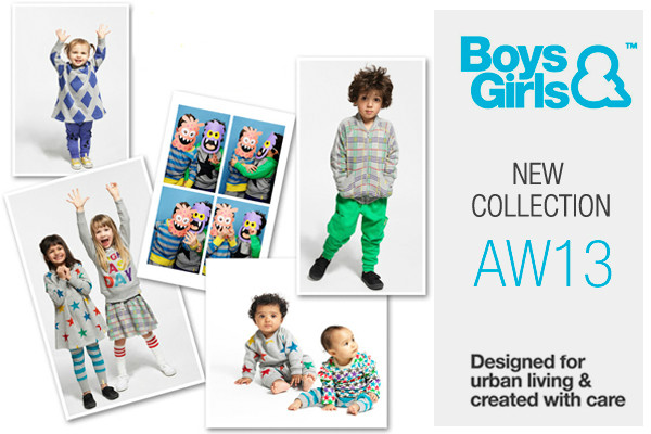 Boys&Girls New Collection AW13